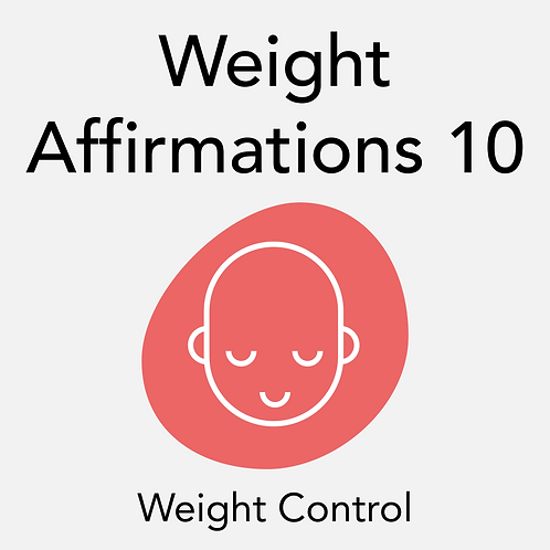 Weight Affirmations - 10 Min