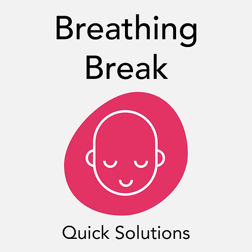 Breathing Break