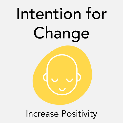Intention for Change 2
