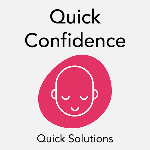 Quick Confidence