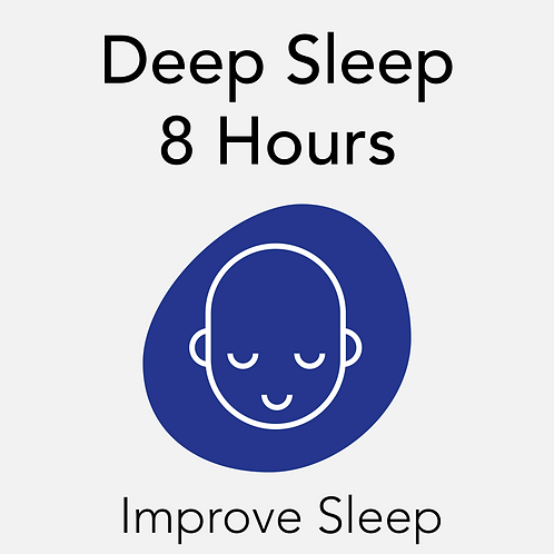 Deep Sleep - 8 Hours