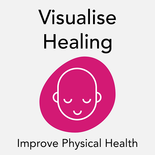 Visualise Healing