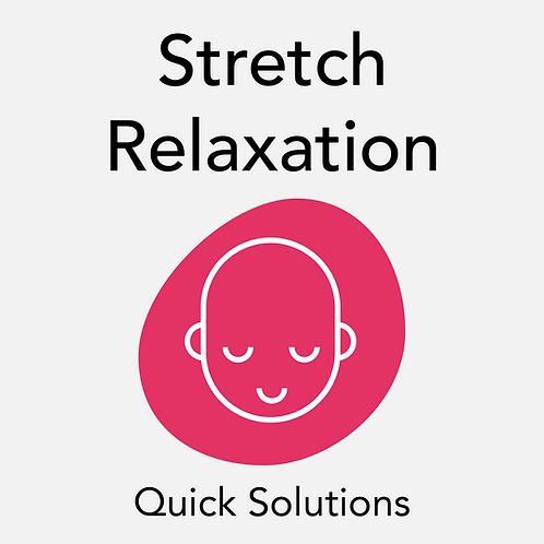 Stretch Relaxation