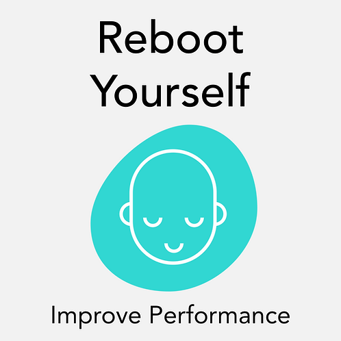 Reboot Yourself