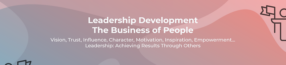 Leadership Development, the business of people.