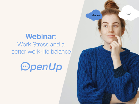 Webinar 'Work stress and a better work-life balance' - you can watch it back now