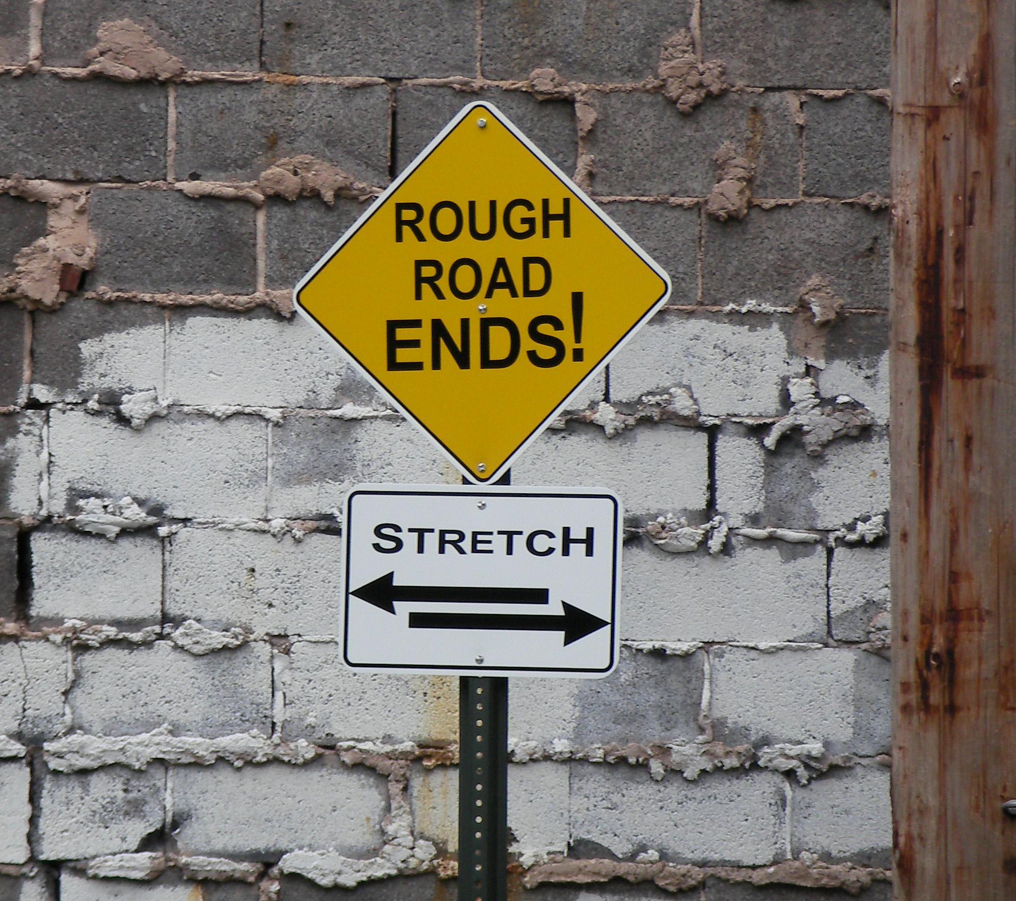Rough Road Ends. Stretch.