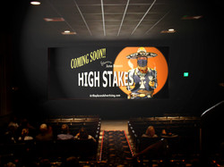 High Stakes - on the screen