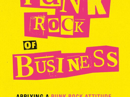 The Punk Rock of Business (Review by Paul W. Smith)