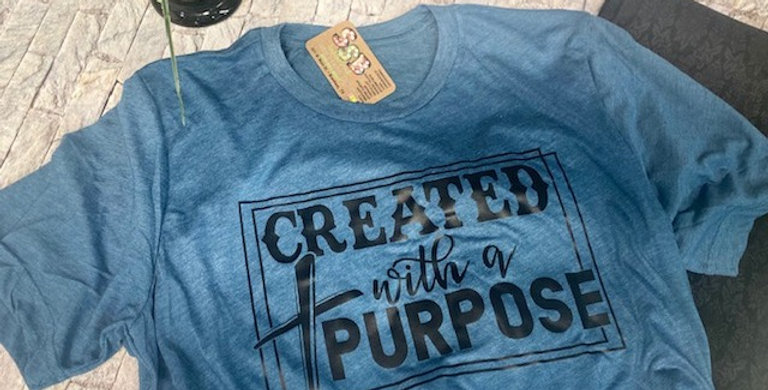 Created for a Purpose Tee