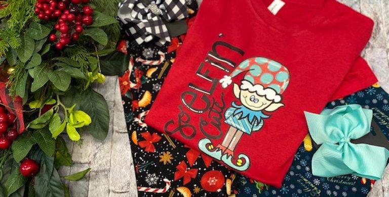 """""""So Elfin' Cute"""" SS Tshirt"""