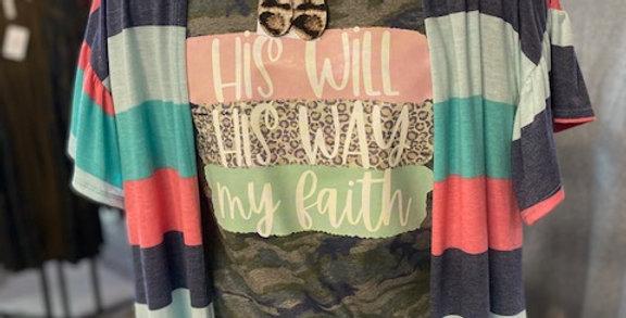 """""""His Will, His Way, my faith"""" Camo Jersey Tee"""