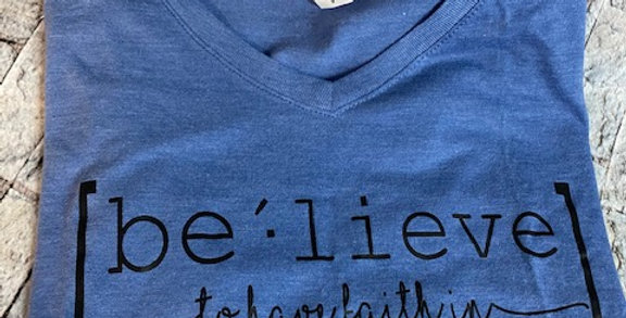 """BELIEVE"" V-neck Tee"