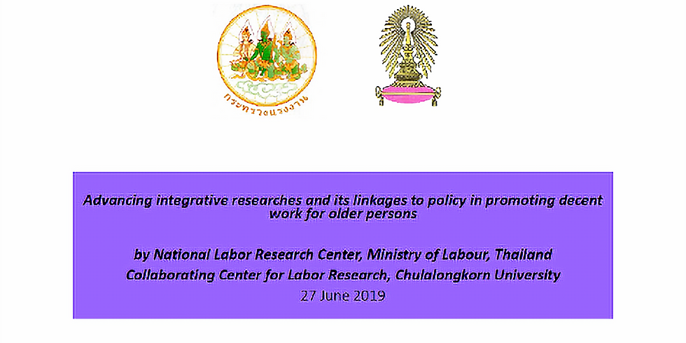 """Conference: """"Advancing integrative researches and its linkages to policy in promoting decent work for older persons""""   A"""