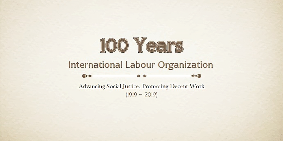 Comemoration of the 100th year of International Labour Organisation (ILO)