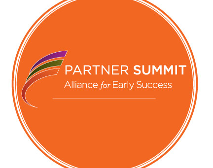 Reflections on the 2018 Alliance for Early Success Partner Summit