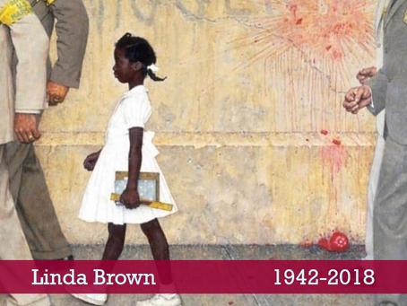 Paying Tribute to Linda Brown