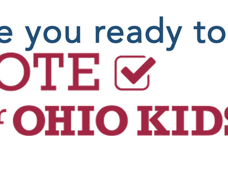 Are you ready to Vote for Ohio Kids?