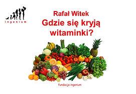 Rafał_Witek_Gdzie_się_kryją_witaminki_Ks