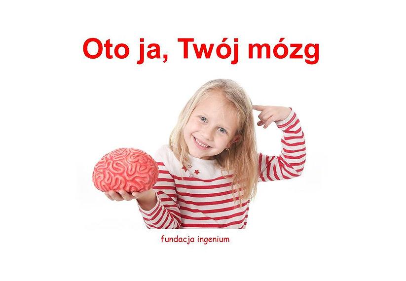 Metoda Domana Książka pt. Oto ja Twój mózg Biy inteligencji i nauka czytania Metodą Domana
