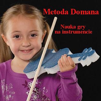 Metoda Domana Nauka gry na instrumencie