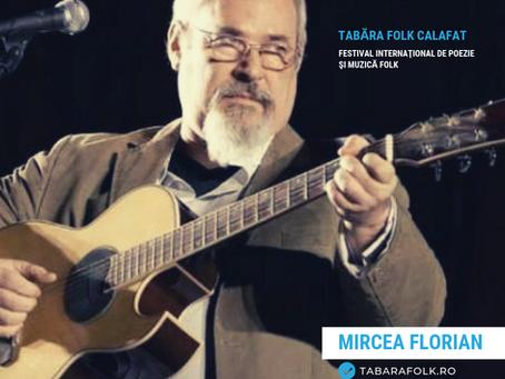 21 de gânduri culese şi alese de Ioana Doreanu la ediţia a XXI-a a Taberei Folk: Mircea FLORIAN
