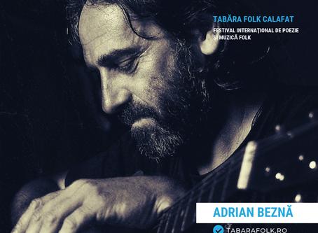 21 de gânduri culese şi alese de Ioana Doreanu la ediţia a XXI-a a Taberei Folk: Adrian BEZNĂ