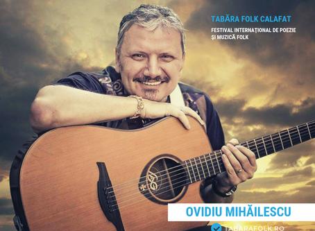 21 de gânduri culese şi alese de Ioana Doreanu la ediţia a XXI-a a Taberei Folk: Ovidiu MIHĂILESCU