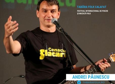 21 de gânduri culese şi alese de Ioana Doreanu la ediţia a XXI-a a Taberei Folk: Andrei PĂUNESCU