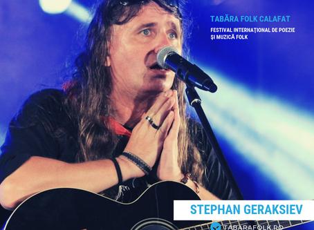 21 de gânduri culese şi alese de Ioana Doreanu la ediţia a XXI-a a Taberei Folk: Stephan GERAKSIEV