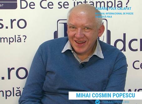 21 de gânduri culese, alese de Ioana Doreanu la ediţia a XXI-a a Taberei Folk: Mihai Cosmin POPESCU