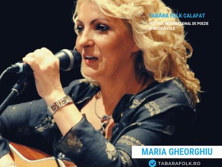 21 de gânduri culese şi alese de Ioana Doreanu la ediţia a XXI-a a Taberei Folk: Maria GHEORGHIU