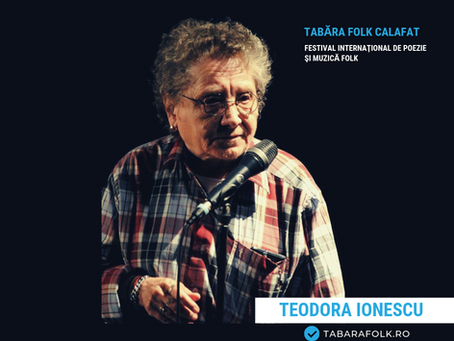 21 de gânduri culese şi alese de Ioana Doreanu la ediţia a XXI-a a Taberei Folk: Teodora IONESCU