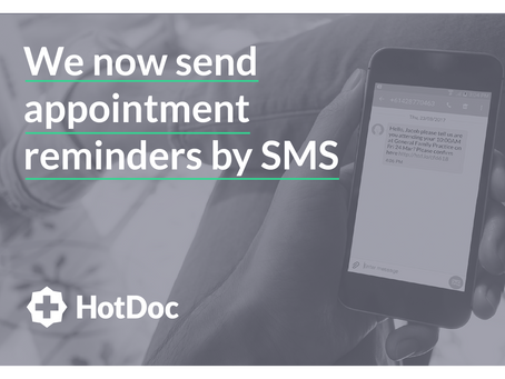 We Now Send Appointment Reminders via SMS