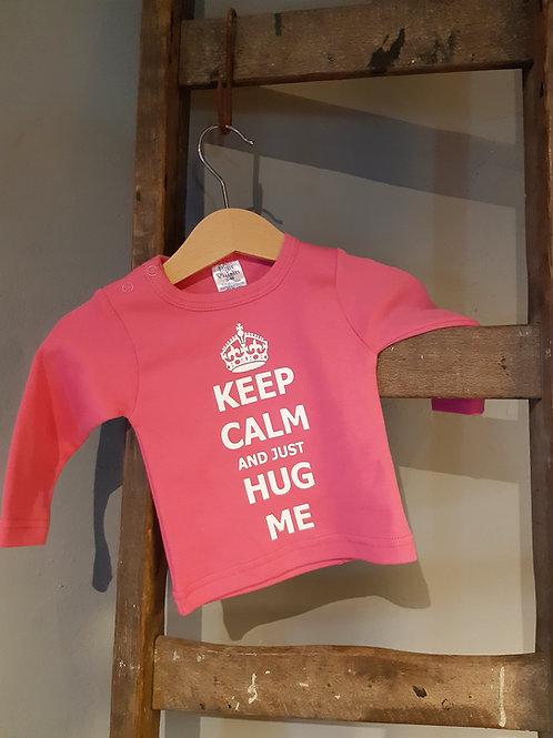 SHIRT - Keep calm and just hug me