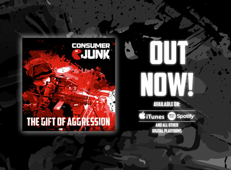 Consumer Junk drops their much-anticipated third studio album, The Gift of Aggression!