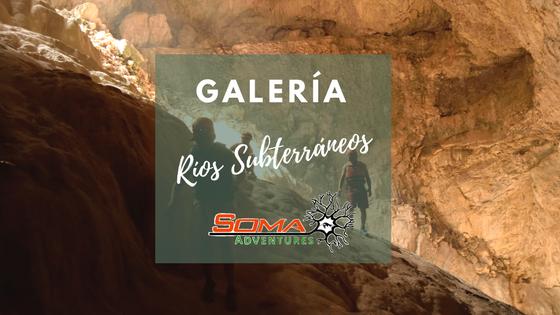 Galería Ríos Subterráneos