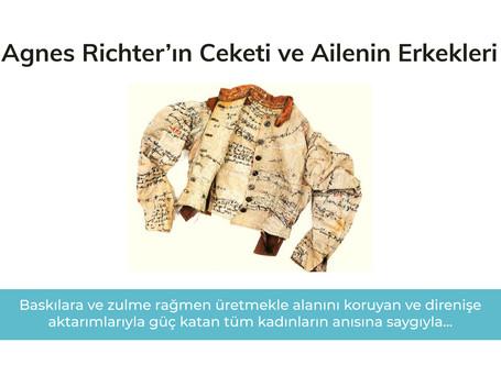 Agnes Richter'ın Ceketi ve Ailenin Erkekleri