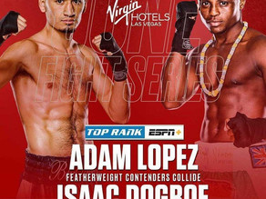 """Dogbe returns to the ring as he takes on Adam """"BluNose"""" Lopez"""