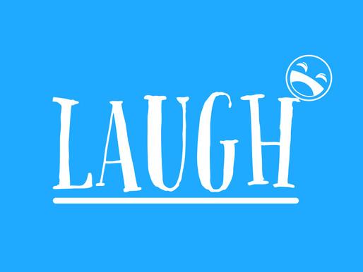 Wellness Wednesday: Just Laugh