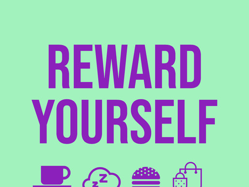 Wellness Wednesday: Reward Yourself