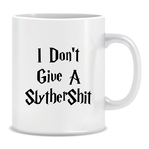 I don't give a Slythershit, Slytherin, Harry Potter, TV and Movie, Printed Mug