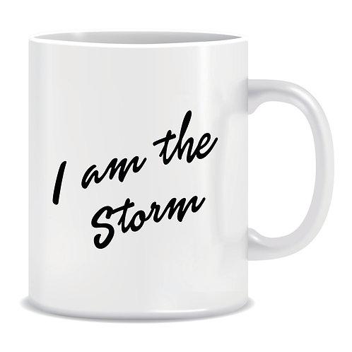 words i am the storm printed on mug