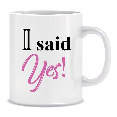 I said Yes, Printed Couple's Mug