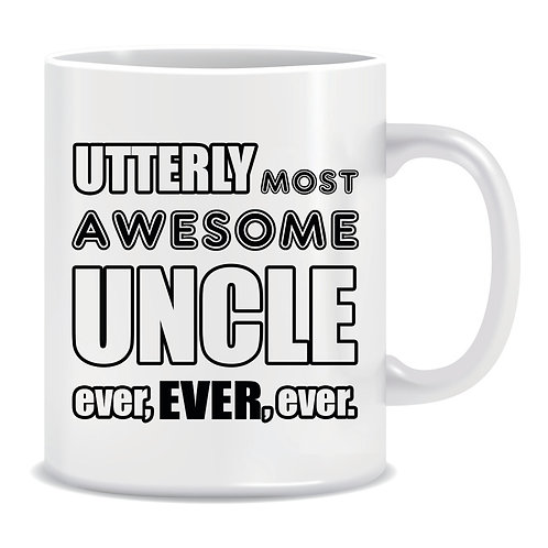 utterly most awesome uncle ever printed family mug