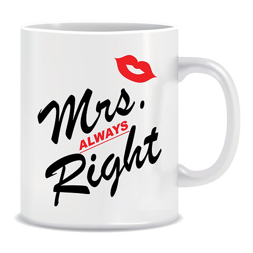 funny printed mug couple wedding mrs always right