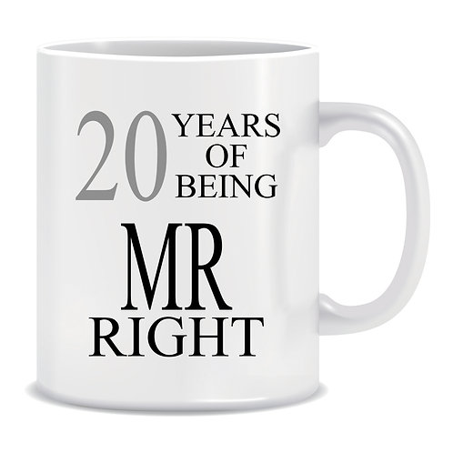 Years of being Mr Right, Printed Mug