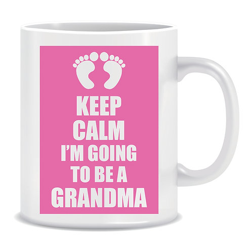 Keep Calm I'm Going To Be A Grandma, Printed Mug