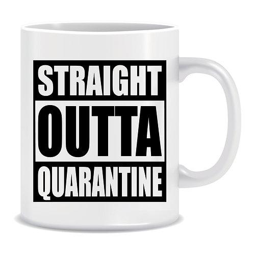 Straight Outta Quarantine, Lockdown, Pandemic, Printed Mug