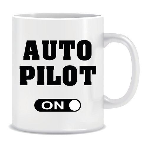 Funny Printed Aviation Mug Autopilot On
